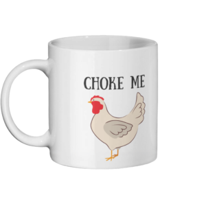 Choke Chicken Mug Left-side
