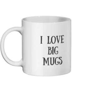 I Love Big Mugs I Cannot Lie Mug Left-side