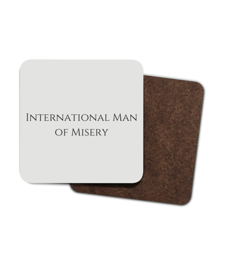International Man of Misery 4 Pack Hardboard Coasters front