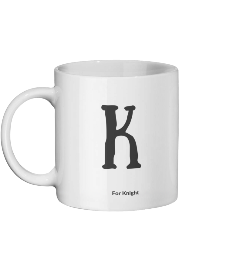 K for Knight Left-side