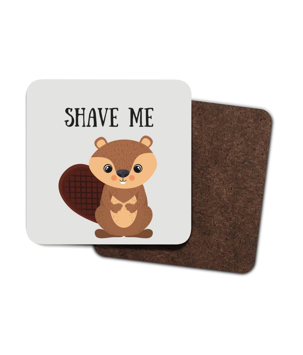 Shave Beaver 4 Pack Hardboard Coasters front