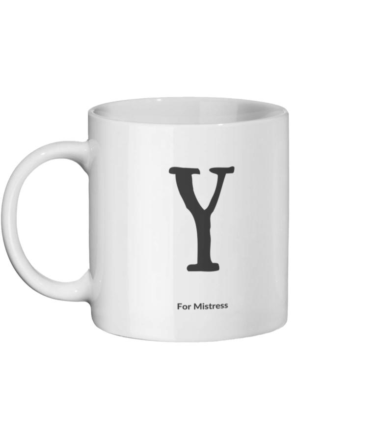 Y For Mistress Mug Left-side