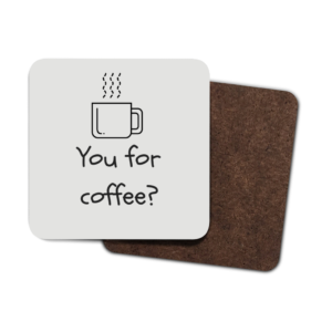 You for coffee 4 Pack Hardboard Coasters front