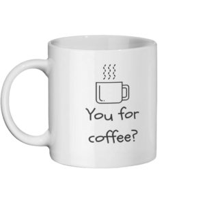 You for coffee Mug