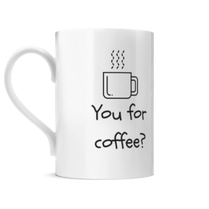 You for coffee Posh Mug Left side