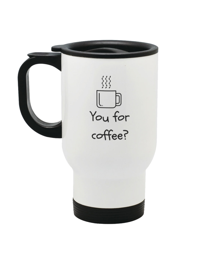 You for coffee Stainless Steel Travel Mug Left side