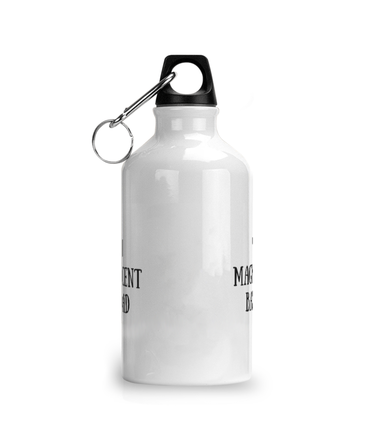 You Magnificent BastDad Water Bottle - Centre Image