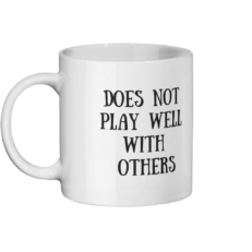Does Not Play Well With Others Mug Left-side