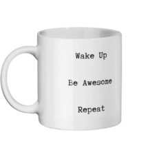 Wake Up Be Awesome Repeat Mug Left-side