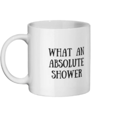 What an absolute shower Mug Left-side