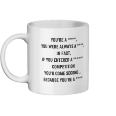 You're A Censored Mug Left-side